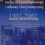 """Książka – """"Historia ruchu zielonoświątkowego i odnowy charyzmatycznej"""""""