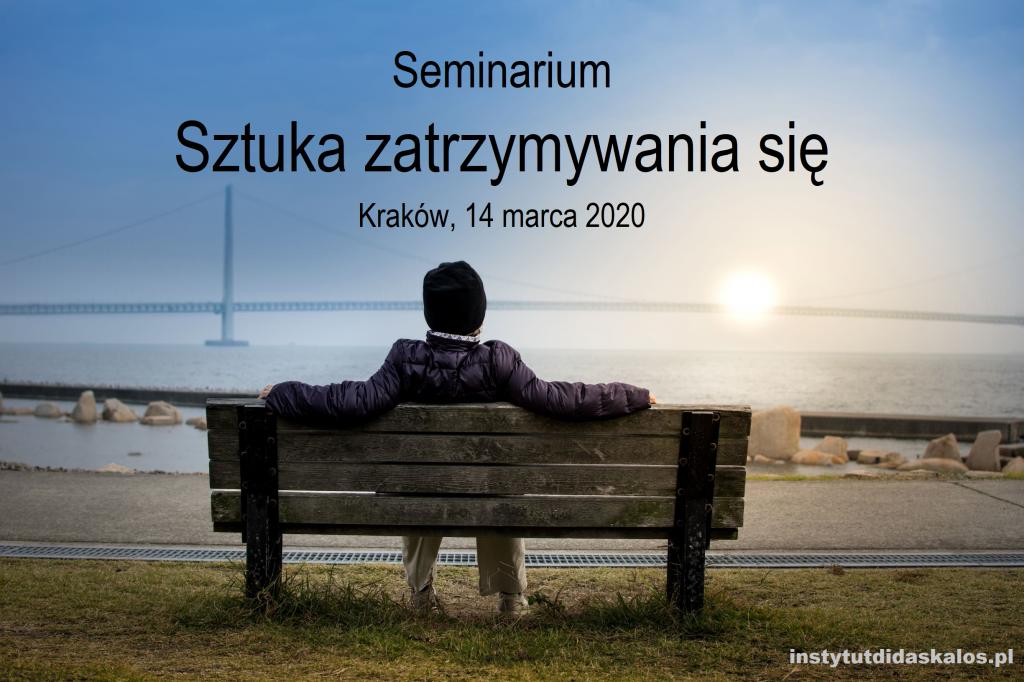 Sztuka zatrzymywania się, Kraków, Marzec 14